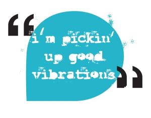 Good-Vibrations
