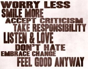 Worry-less-smile-more-accept-criticism-take-responsibility_large