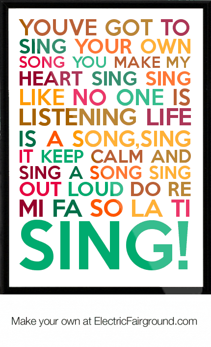 YOUVE-GOT-TO-SING-YOUR-OWN-SONG-YOU-MAKE-MY-HEART-SING-SING-LIKE-NO-ONE-IS-LISTENING-LIFE-IS-A-SONG-Framed-Quote-3